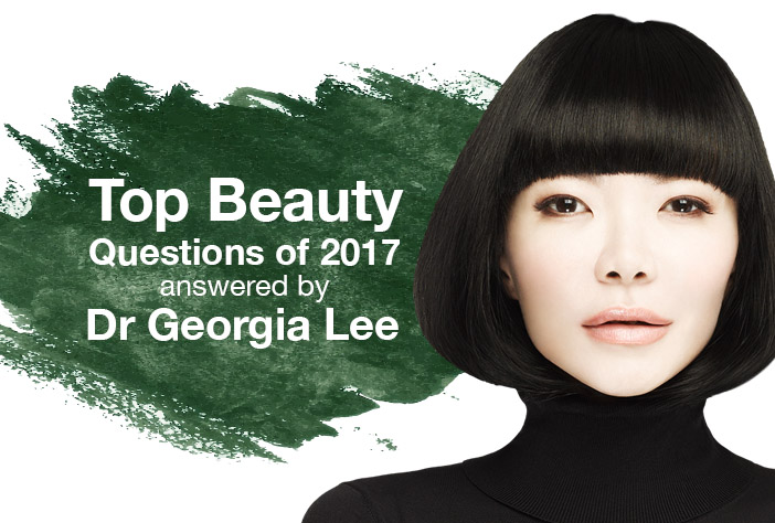 Top Beauty Questions Of 2017 Answered By Dr Georgia Lee