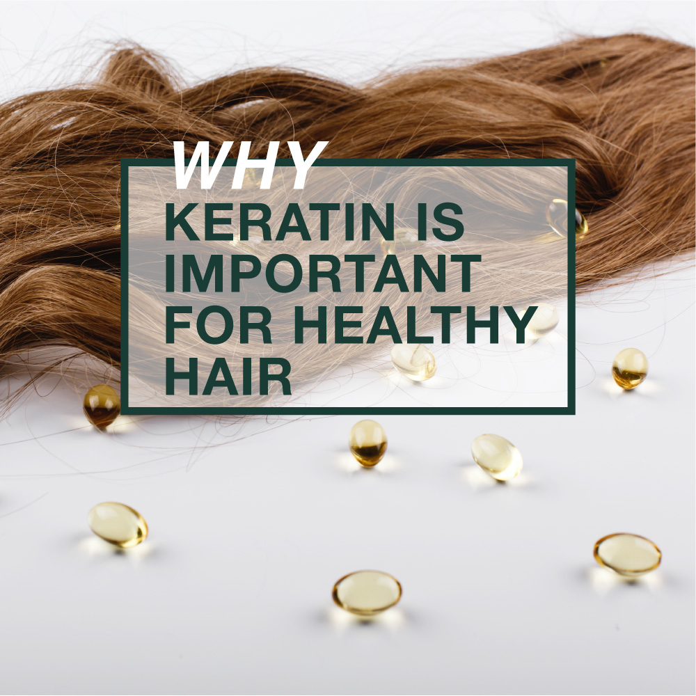Why Keratin is Important for Healthy Hair