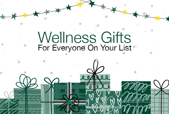 Wellness Gifts For Everyone On Your List