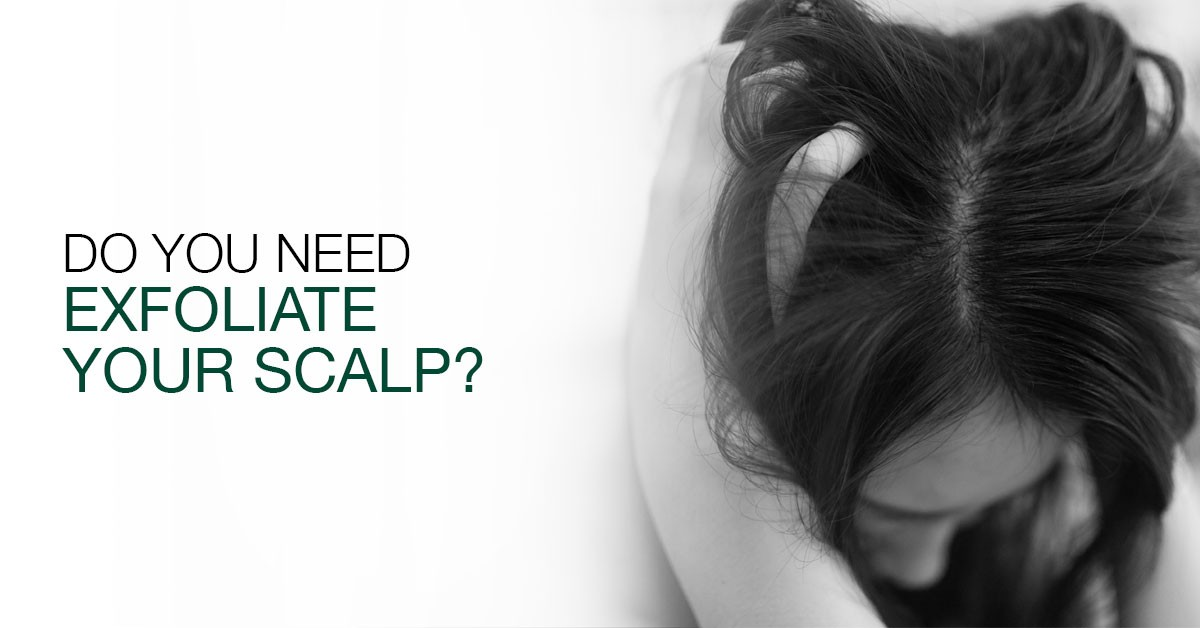 Do You Need To Exfoliate Your Scalp?