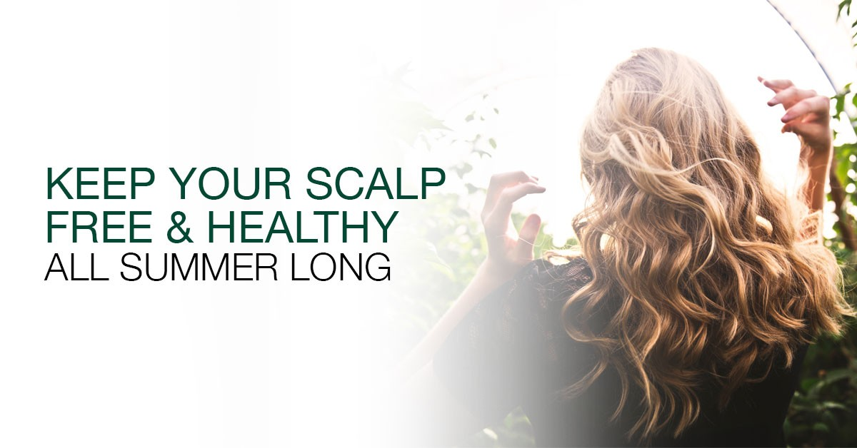 Keep Your Scalp Free And Healthy All Summer Long