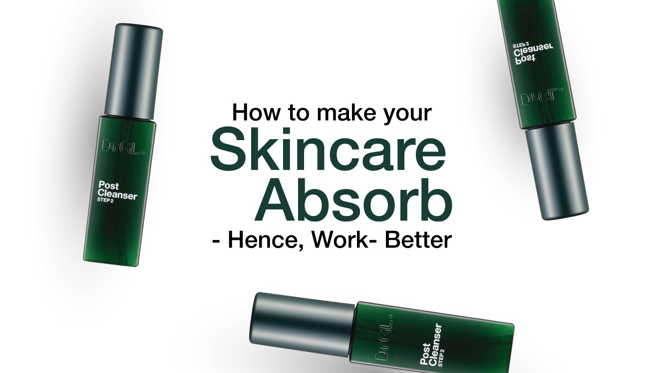 How To Make Your Skincare Absorb – Hence, Work – Better